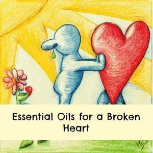 essential oils for a broken heart