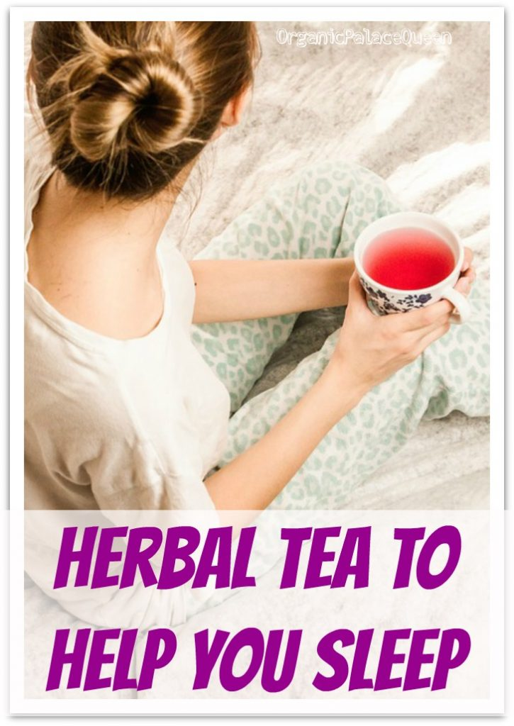 Herbal tea to help you sleep
