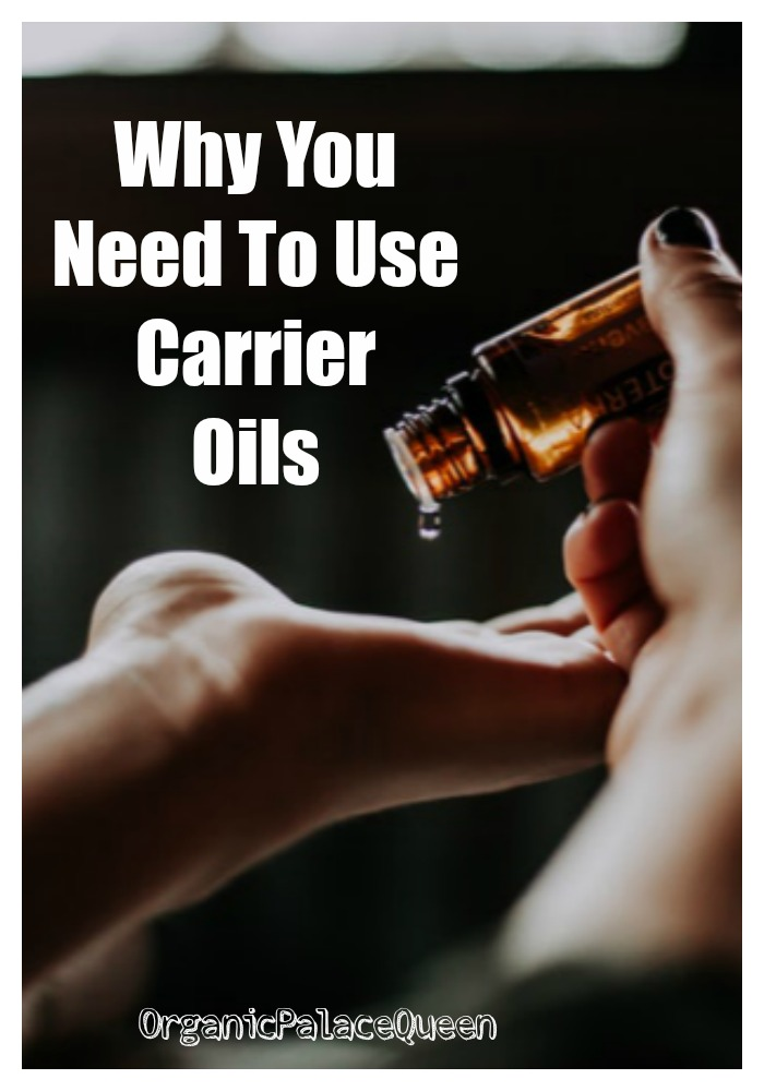 Why you need to use carrier oils