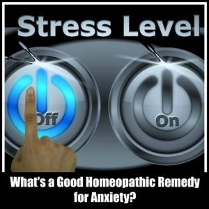 What's a good homeopathic remedy for anxiety
