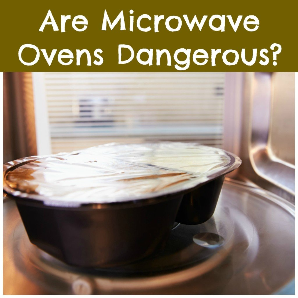 hidden danger microwave ovens
