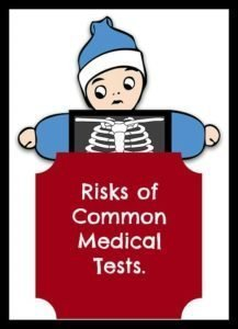 are medical tests risky