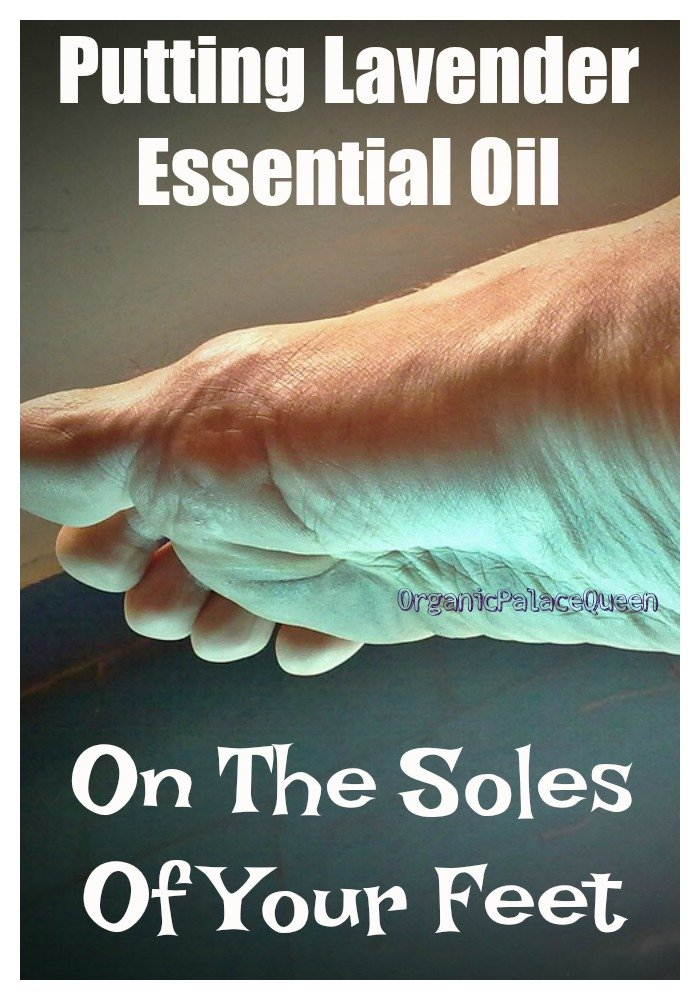 Putting lavender oil on your feet