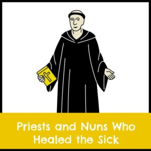 priests and nuns who healed the sick