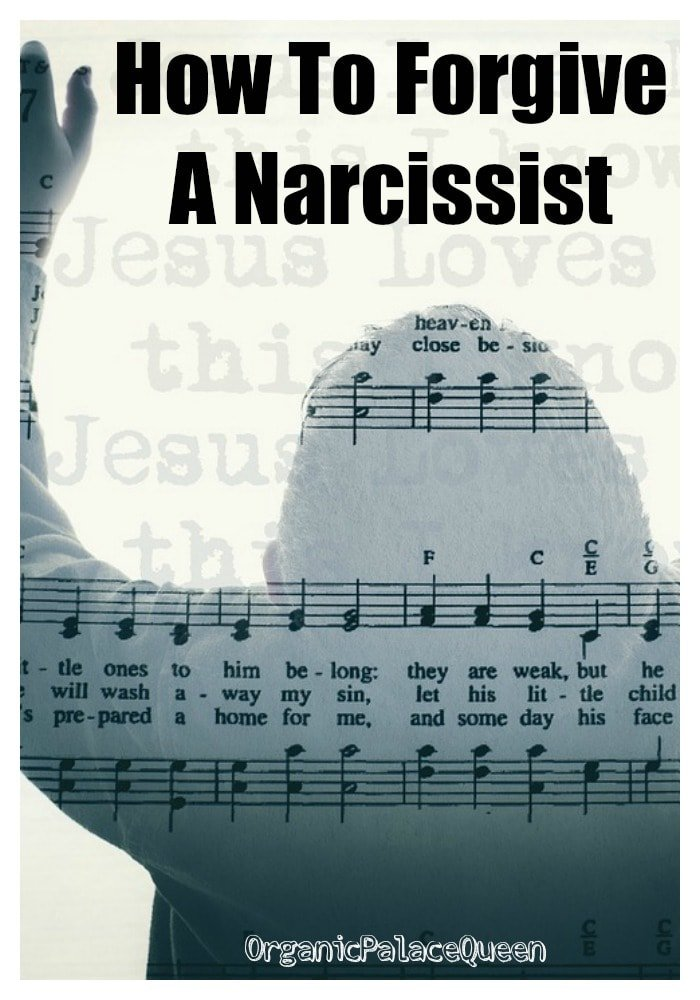 How to forgive a malignant narcissist