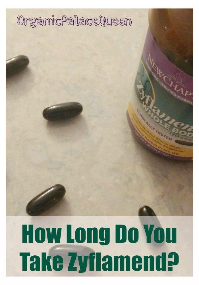 How long do you take Zyflamend