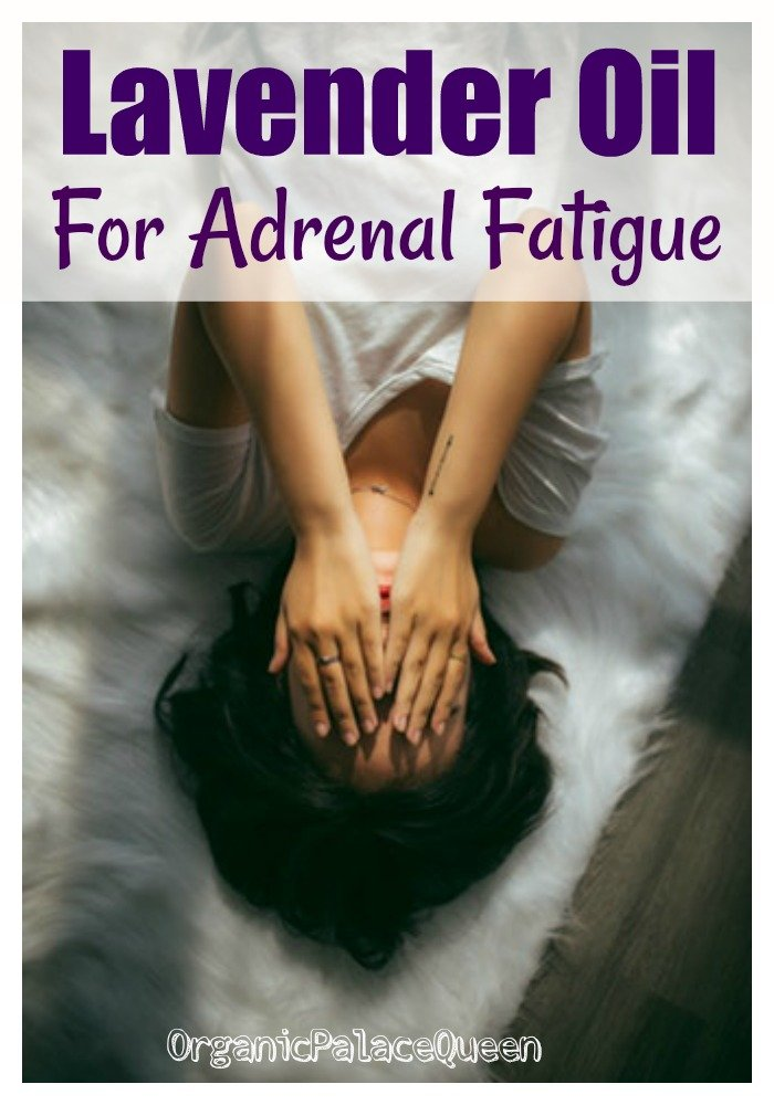 Lavender essential oil for adrenal fatigue