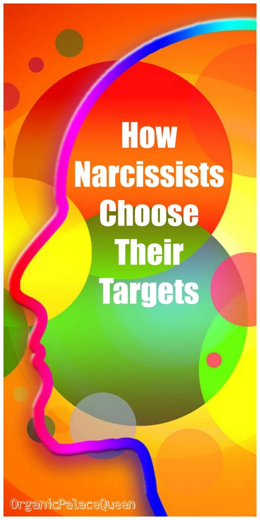 how narcissists choose their targets