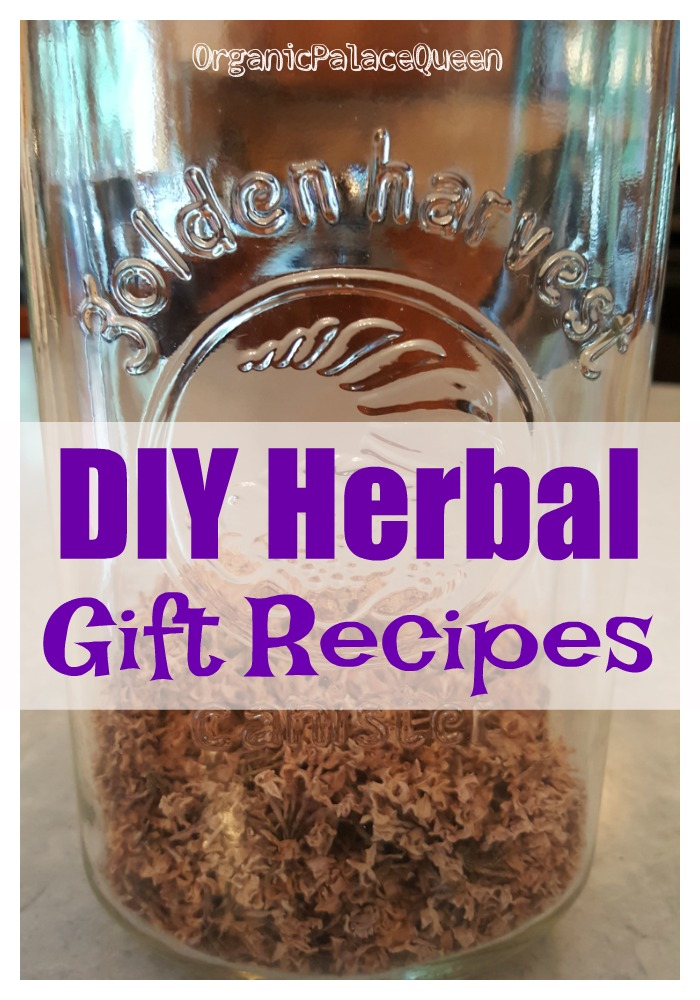 DIY herbal gift recipes