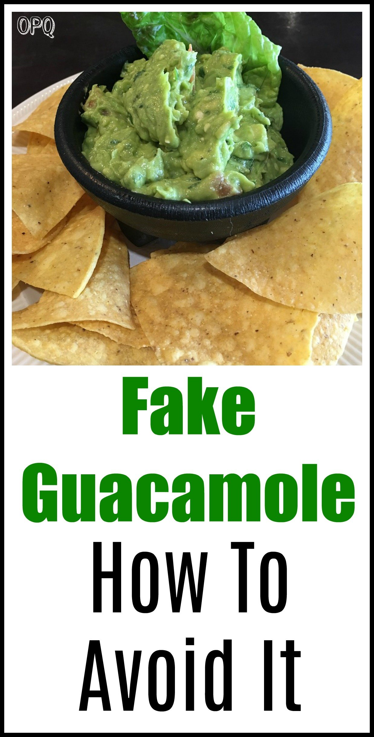 How to avoid fake guacamole