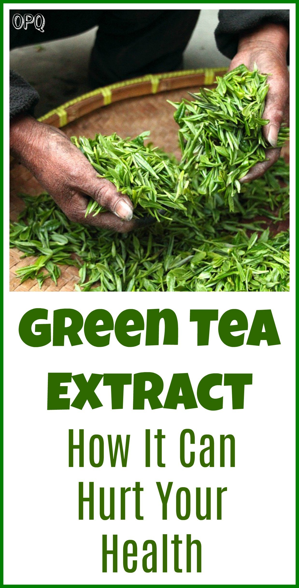 Warning on green tea extract