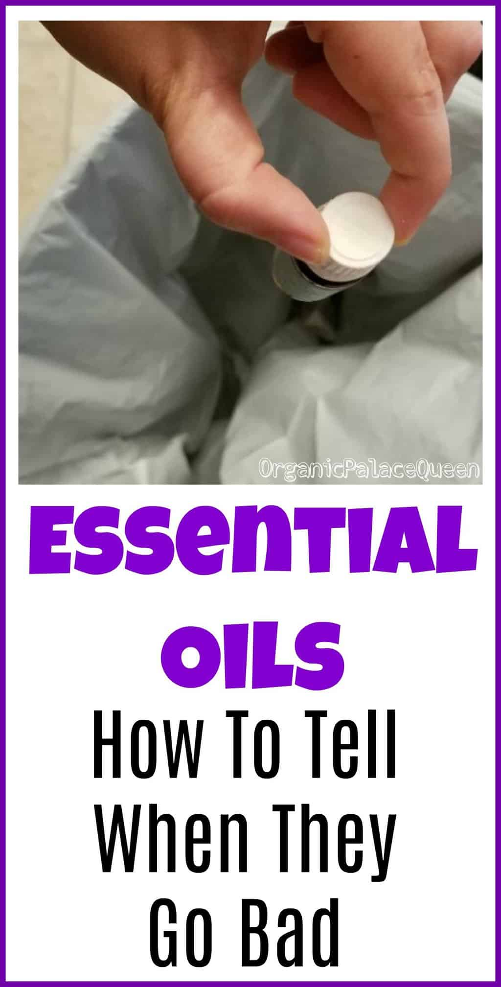 When to throw your essential oils away