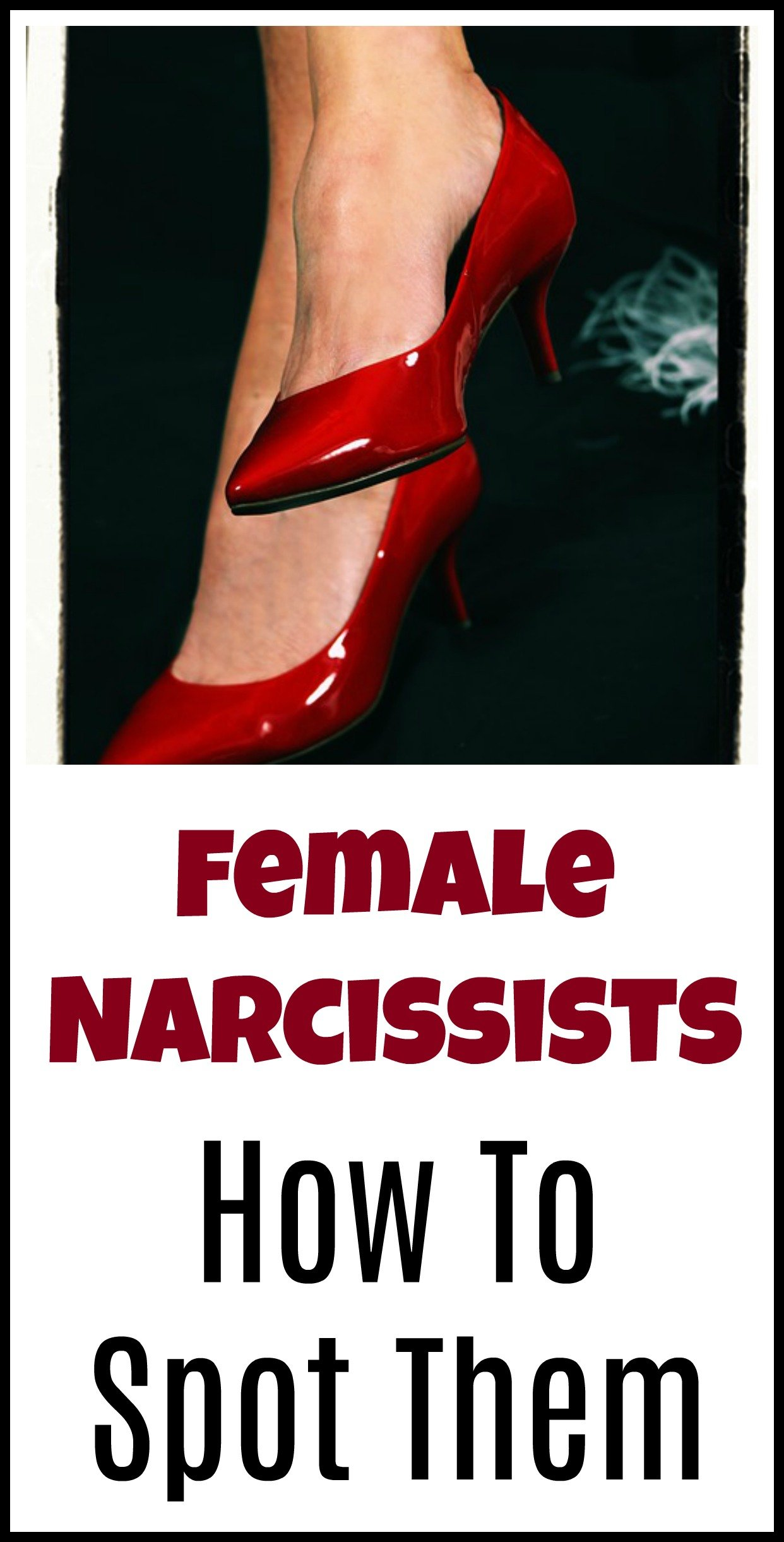 Tips for spotting narcissistic women