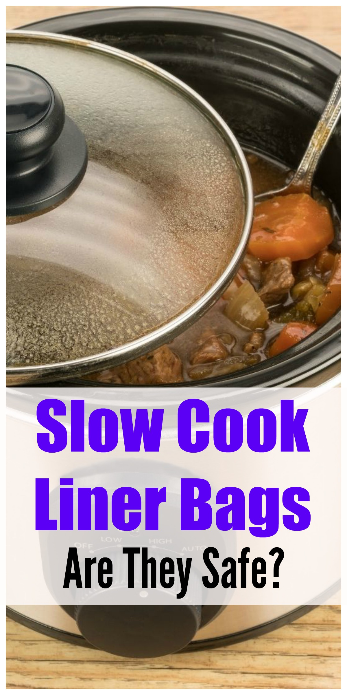 Are slow cook liner bags safe