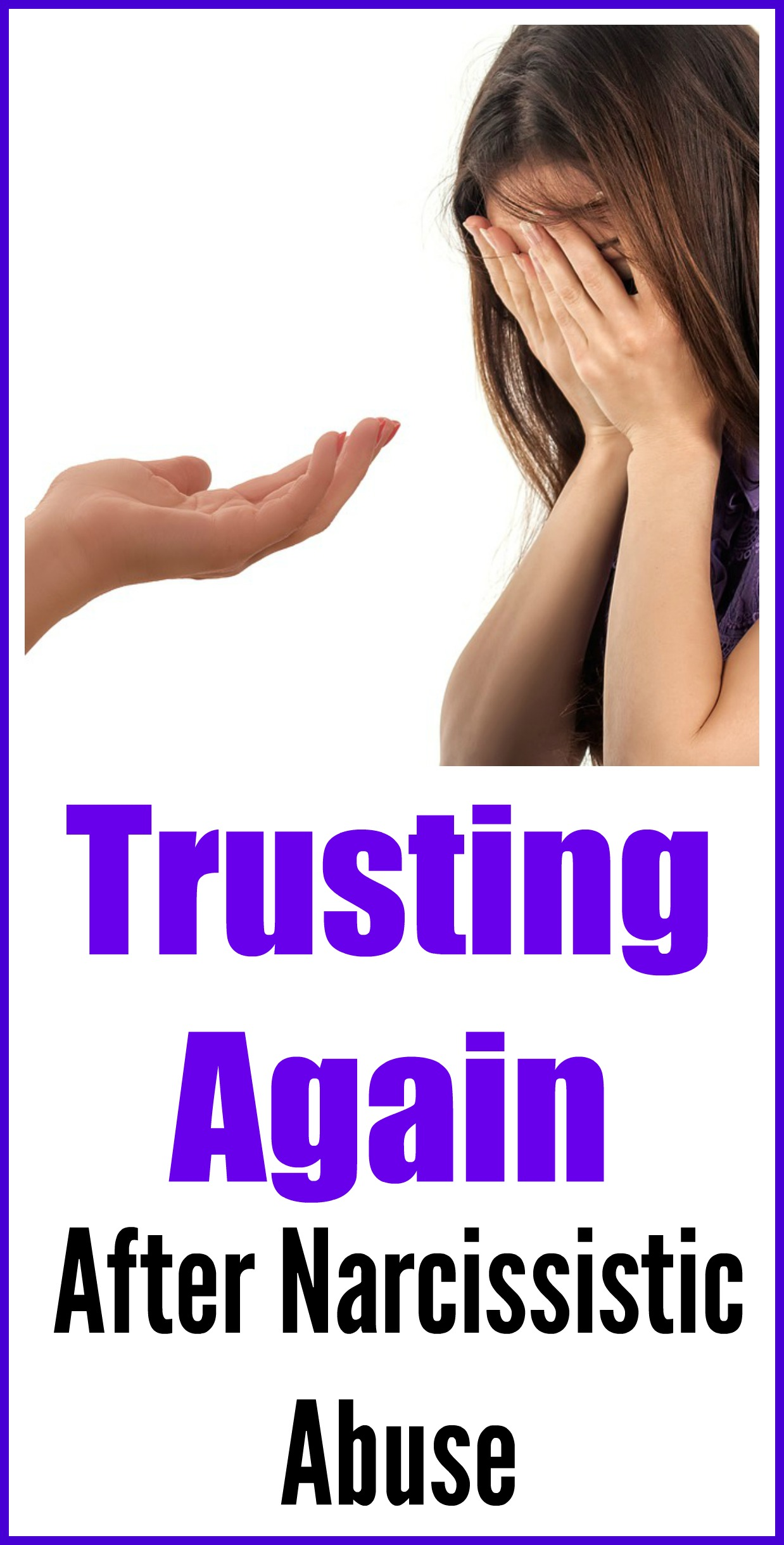 Trusting again after narcissistic abuse